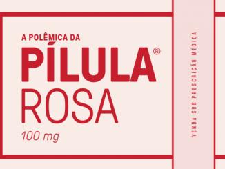 """Viagra feminino"": a polêmica história da pílula rosa"